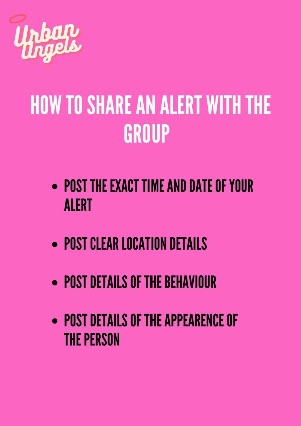 Urban Angels use alerts from group members to raise awareness of incidents
