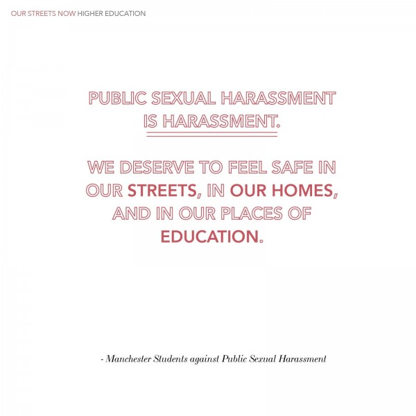 Text Image: Public sexual Harassment is harrrassment, We deserve to feel safe in our streets, in our homes, and in our places of education..