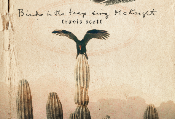 Travi$ Scott: birds in the trap sing mcknight, Credit: Grand Hustle Records and Epic Records